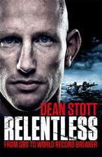Stott, D: Relentless