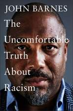 Uncomfortable Truth About Racism