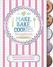 Make, Bake, Cookies