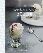 Die zuckerfreie Küche