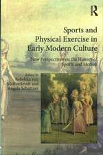 Sports and Physical Exercise in Early Modern Europe