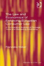 The Law and Economics of Enforcing European Consumer Law: A Comparative Analysis of Package Travel and Misleading Advertising