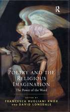 Poetry and the Religious Imagination:  The Power of the Word
