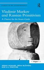 Vladimir Markov and Russian Primitivism:  A Charter for the Avant-Garde