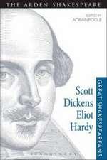 Scott, Dickens, Eliot, Hardy: Great Shakespeareans: Volume V