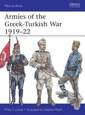 Armies of the Greek-Turkish War 1919 22:  Task Force Helmand