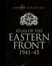 Atlas of the Eastern Front: 1941–45