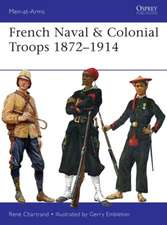 French Naval & Colonial Troops 1872–1914