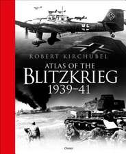 Atlas of the Blitzkrieg: 1939–41