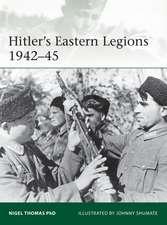 Hitler's Eastern Legions 1942–45