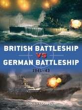 British Battleship vs German Battleship: 1941–43