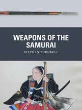 Weapons of the Samurai