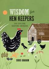 Wisdom for Hen Keepers