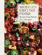 Modern British Food: Recipes from Parlour