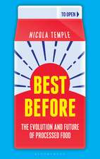 Best Before: The Evolution and Future of Processed Food