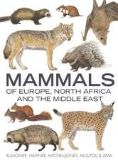 Aulagnier, S: Mammals of Europe, North Africa and the Middle