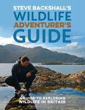 Backshall, S: Steve Backshall's Wildlife Adventurer's Guide