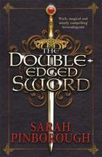 The Double-Edged Sword: Book 1