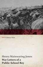 War Letters of a Public-School Boy (WWI Centenary Series)