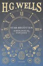Star-Begotten - A Biological Fantasia