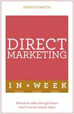 Successful Direct Marketing in a Week:  Teach Yourself