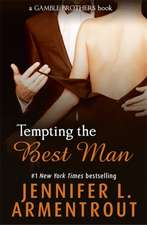 Armentrout, J: Tempting the Best Man (Gamble Brothers Book O