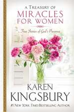 Kingsbury, K: A Treasury of Miracles for Women