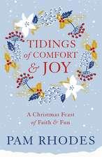 Tidings of Comfort and Joy: A Christmas Feast of Faith and Fun