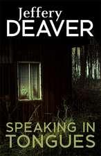 Deaver, J: Speaking In Tongues