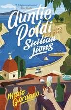 Giordano, M: Auntie Poldi and the Sicilian Lions