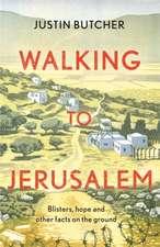 Walking to Jerusalem