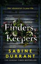 Durrant, S: Finders, Keepers