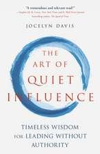 Art of Quiet Influence