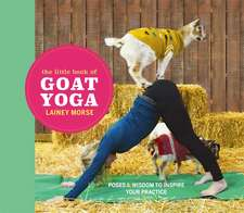 Little Book of Goat Yoga