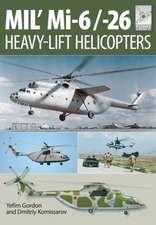 Mi-1, MI-6 and Mi-26:  The Soviet Heavy Lift Choppers