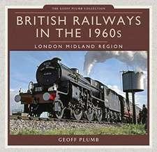 British Railways in the 1960s: London Midland Region