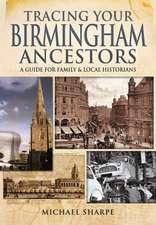 Tracing Your Birmingham Ancestors