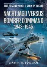 Nachtjagd Versus Bomber Command 1943-1945:  From the Big Bang to Modern Britain, in Science and Myth