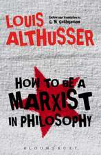 How to Be a Marxist in Philosophy