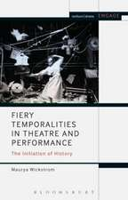Fiery Temporalities in Theatre and Performance