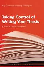 Taking Control of Writing Your Thesis: A Guide to Get You to the End