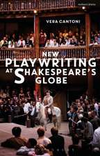 New Playwriting at Shakespeare's Globe