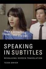Speaking in Subtitles