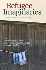 Refugee Imaginaries: Research Across the Humanities