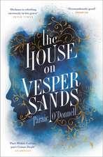Odonnell, P: House on Vesper Sands