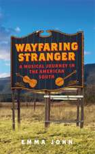 John, E: Wayfaring Stranger