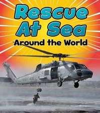 RESCUE AT SEA AROUND THE WORLD