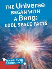 The Universe Began with a Bang