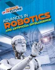 Jackson, T: Advances in Robotics and Artificial Intelligence