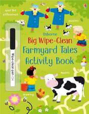 Big Wipe Clean Farmyard Tales Activities Book